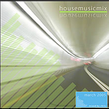 housemusicmix - March 2005